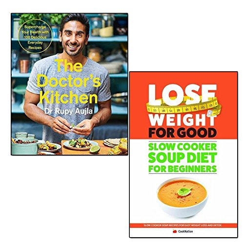 doctor's kitchen and slow cooker soup diet for beginners lose weight for good 2 books collection set - supercharge your health with 100 delicious everyday recipes, slow cooker soup recipes for easy