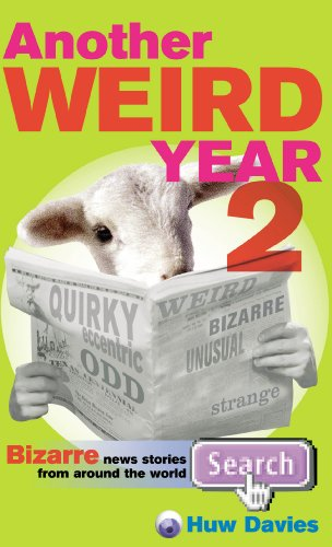 Another Weird Year II: Bizarre n...