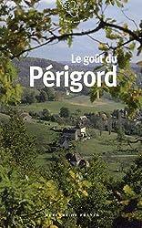 Le goût du Périgord
