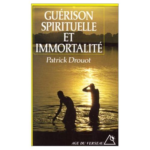 Guérison spirituelle et immortalité