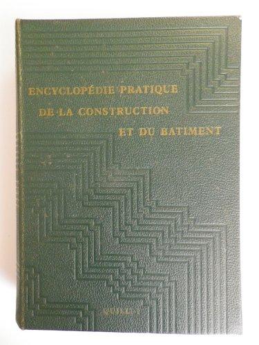 Encyclopédie pratique de la construction et du bâtiment : Publiée... sous la direction de Bernard Dubuisson