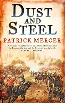 Dust and Steel by [Mercer, Patrick]