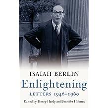 Enlightening: Letters 1946 - 1960