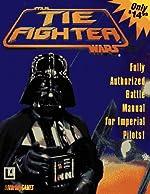 Tie Fighters - Authorized Strategy Guide de Corey Sandler