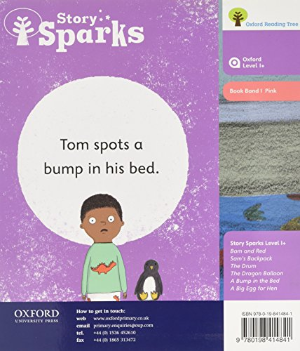 Oxford Reading Tree Story Sparks: Oxford Level 1+: A Bump in the Bed