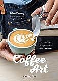 Coffee Art : Décors créatifs pour barista amateurs