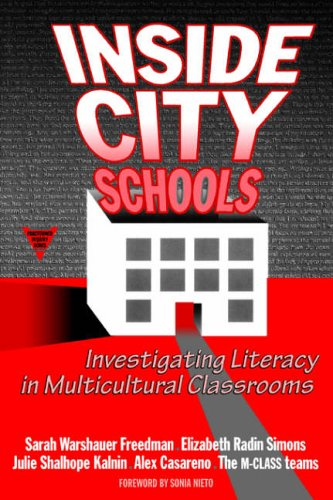 Inside City Schools: Investigating Literacy in Multicultural Classrooms (Practitioner Inquiry Series)