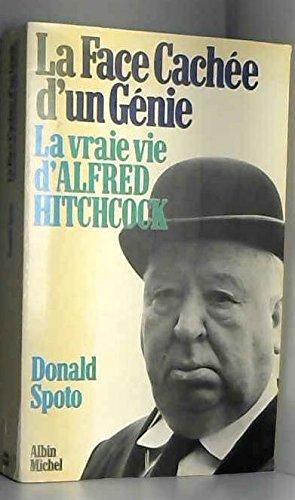 La Face cachée d'un génie : La Vraie Vie d'Alfred Hitchcock
