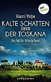 Kalte Schatten über der Toskana von Gianni Volpe