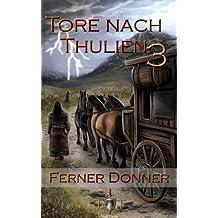 Die Tore nach Thulien - 3. Episode - Ferner Donner: Wilderland