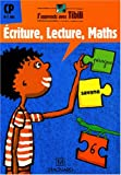 Ecriture, Lecture, Maths CP 6-7 ans