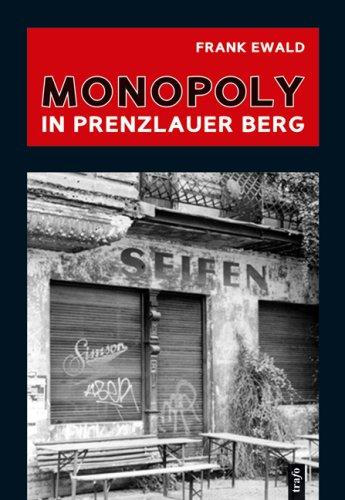 Monopoly in Prenzlauer Berg