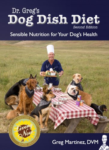 Dr Greg's Dog Dish Diet, Second Edition (English Edition)