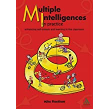 Multiple Intelligences in Practice: Enhancing self-esteem and learning in the classroom