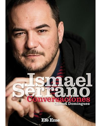 Ismael Serrano (Biblioteca Efe Eme)