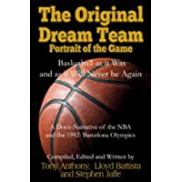 The Original Dream Team: Portrait of the Game (English Edition)