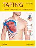 Taping: Techniken -  Wirkungen - Klinische Anwendung - Ramin Ilbeygui