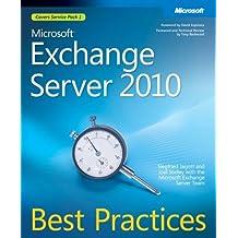 Microsoft?? Exchange Server 2010 Best Practices (IT Best Practices - Microsoft Press) by Siegfried Jagott (2010-07-06)