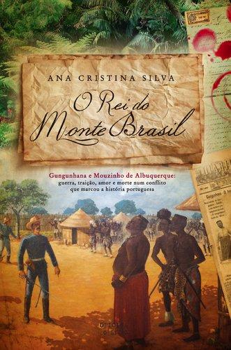 O Rei Do Monte Brasil (Pocket) por Ana Cristina Silva