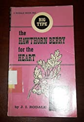 The hawthorn berry for the heart,