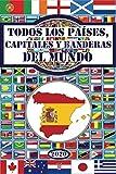 Todos los países, capitales y banderas del mundo
