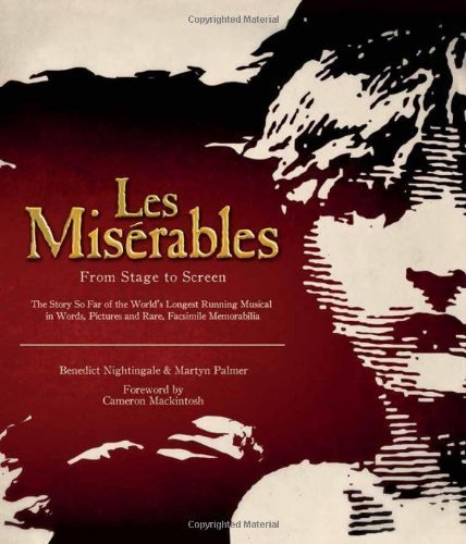 Les Misérables: From Stage to Screen by Martyn Palmer (2013-02-28)