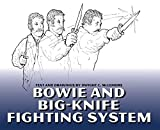 Bowie And Big-knife Fighting System by Dwight C. McLemore (2003-03-01)