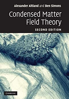 Condensed Matter Field Theory by [Altland, Alexander, Simons, Ben D.]