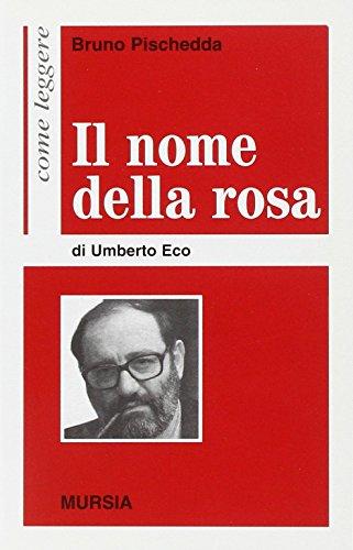 Come leggere «Il nome della rosa» di Umberto Eco