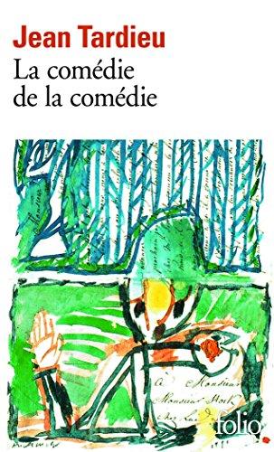 La Comédie de la comédie / La Comédie des arts /Poèmes à jouer par Jean Tardieu