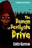 #4: The Demon of Devilgate Drive (Skeleton Cove Horror Book 1)