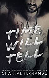 Time Will Tell (Maybe) (Volume 3) by Chantal Fernando (2015-02-11)