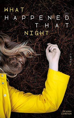 What Happened that night - tome 2 par  Deanna Cameron