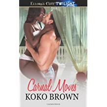 Carnal Moves: Ellora's Cave