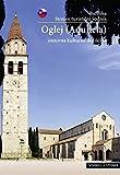 Oglej: Bazilika - Strnjen turisticni vodnik - svetovna kulturna dedi cina (Kleine Kunstführer / Kleine Kunstführer / Kirchen u. Klöster, Band 2744)