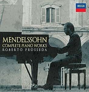 Mendelssohn - Complete Piano Works