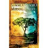 Summer Morning, Summer Night