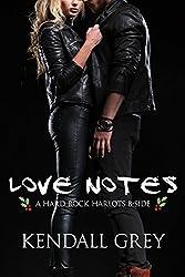 Love Notes: A Hard Rock Harlots B-Side (Hard Rock Harlots B-Sides Book 1) (English Edition)