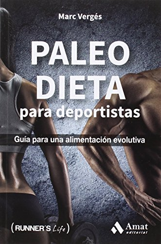 Paleo Dieta Para Deportistas (Runner's Life)