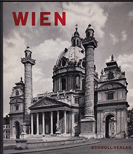 Wien : 126 Kunstdruckbilder. Ausgew. u. mit Texten begleitet von Anton Macku