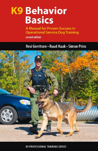 K9 Behavior Basics: A Manual for Proven Success in Operational Service Dog Training