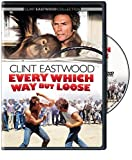 Every Which Way But Loose by Clint Eastwood