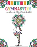 Gymnastics Mandala Coloring Book: Gymnast coloring book for girls.