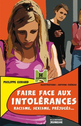 Faire face aux intolérances : racisme, sexisme, préjugés