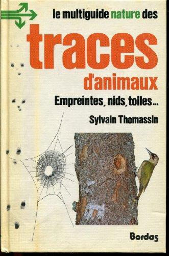 Le multiguide nature des traces d'animaux par Sylvain Thomassin