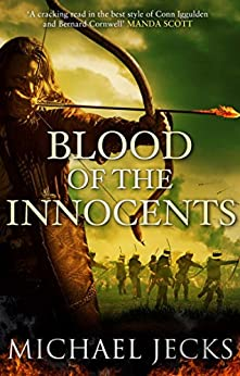 Blood of the Innocents: The Vintener trilogy by [Jecks, Michael]