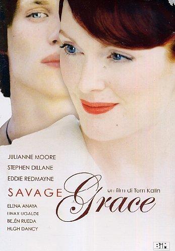 Savage Grace by Julianne Moore