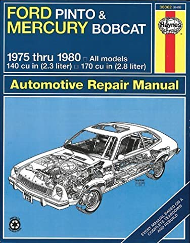 Ford Pinto & Mercury Bobcat 1975-1980 Automotive Repair Manual 1st edition by Peter G. Strasman (1983) Paperback
