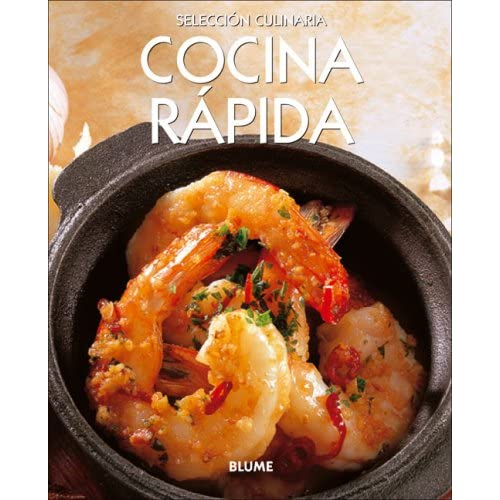 Cocina Rapida/ Dinner in a Flash