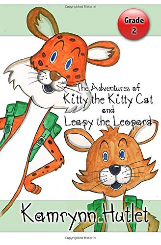 The Adventures of Kitty the Kitty Cat and Leapy the Leopard